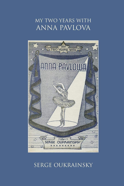 My Two Years with Anna Pavlova PDF