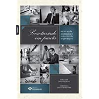 Secretariado em pauta:: técnicas de assessoria e métodos de organização