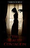 The Reality Contagion: A Horror Story (The Shattered God Mythos)