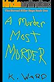 A Murder Most Murder (The Surreal Killer Book 1)