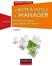 La Boîte à outils du manager - 3e éd. - 50 fiches pratiques pour piloter son équipe