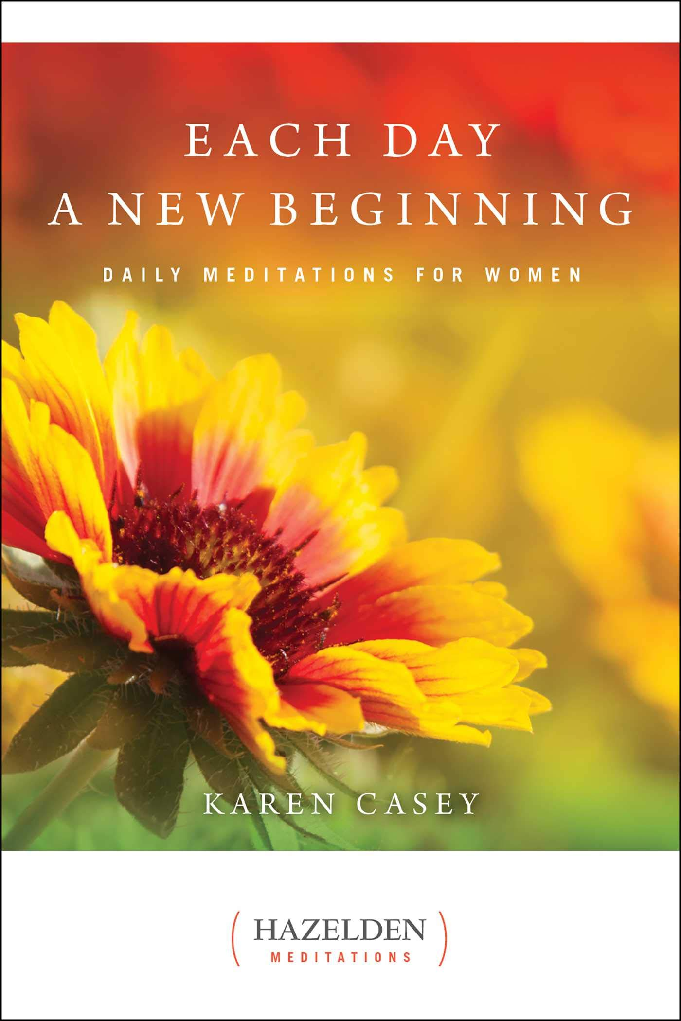 Each Day a New Beginning: Daily Meditations for