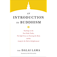 An Introduction to Buddhism (Core Teachings of Dalai Lama Book 3)