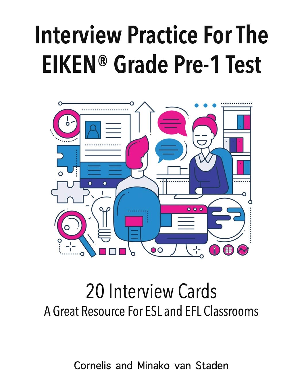 Interview Practice For The EIKEN© Grade Pre-1 Test: A Great