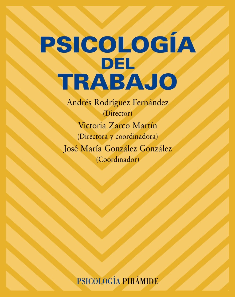 Read Online Psicologia del trabajo/ Work Psychology (Psicologia/ Psychology) (Spanish Edition) pdf epub