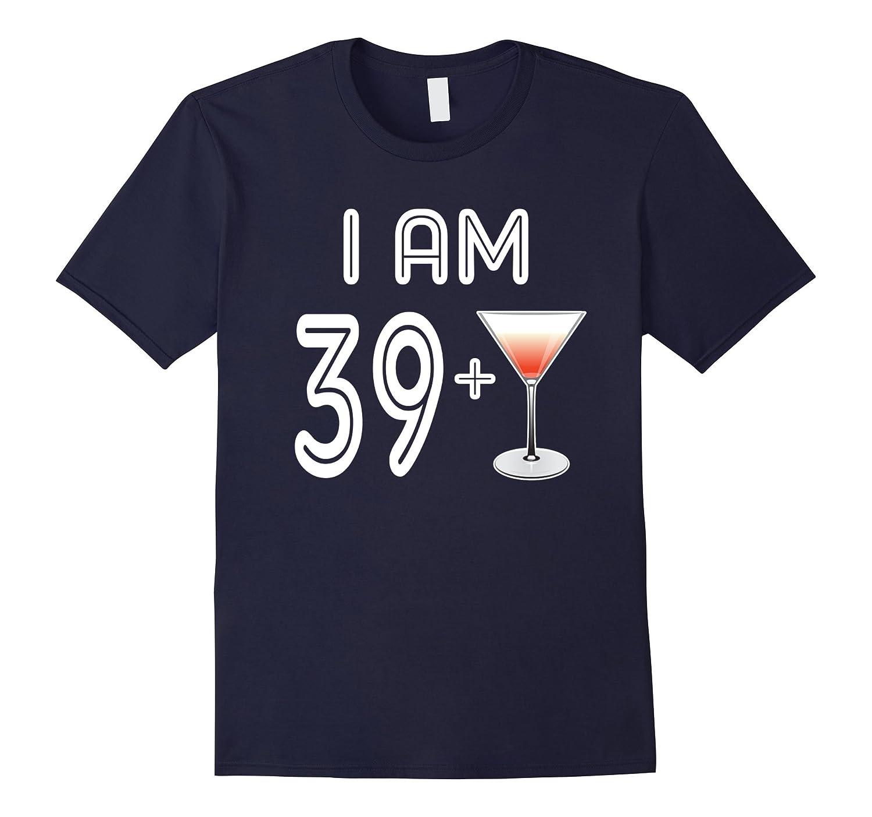 40 Years Old Martini Glass Gift 40th Birthday Shirt-T-Shirt