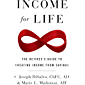 Income for Life: The Retiree's Guide to Creating Income From Savings (English Edition)