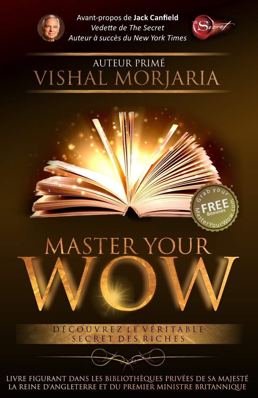 Master Your Wow Decouvrez Le Veritable Secret Des Riches