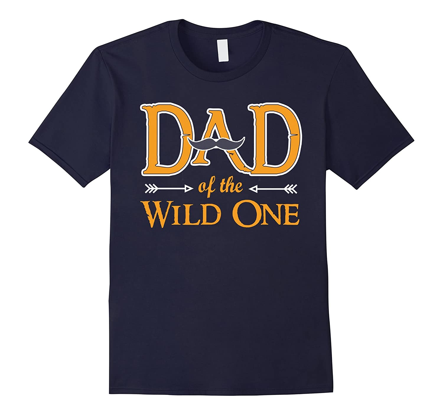 Father Shirts Dad Of The Wild One Funny Gift Shirt For Dad-Art