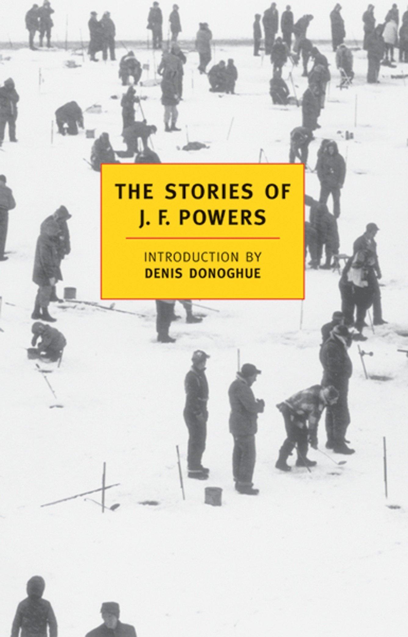 Amazon Com The Stories Of J F Powers New York Review Books Classics 9780940322226 Powers J F Donoghue Denis Books