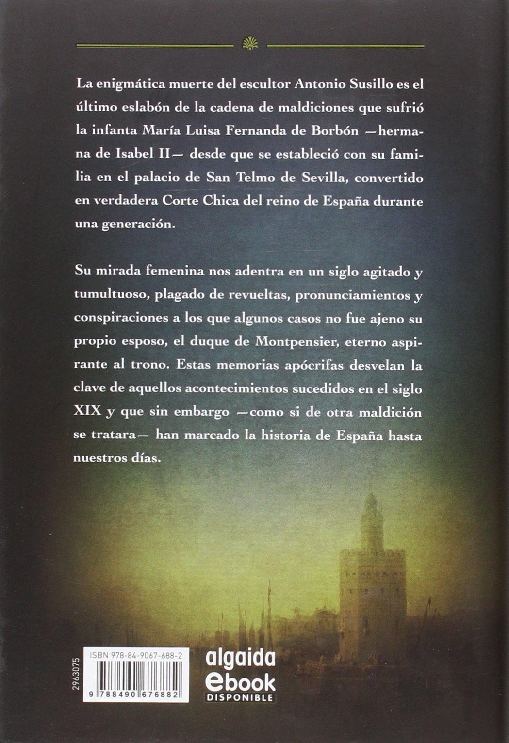 La maldición de los Montpensier Algaida Literaria - Algaida Narrativa: Amazon.es: Robles, Francisco: Libros