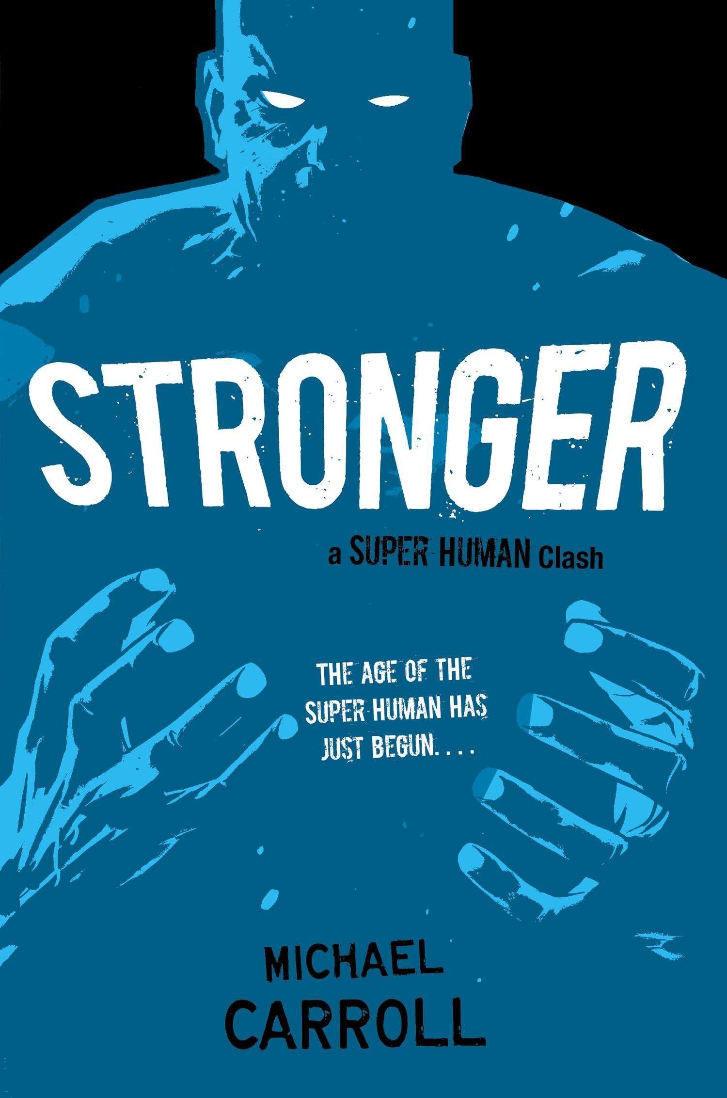 Download Stronger: A Super Human Clash ebook