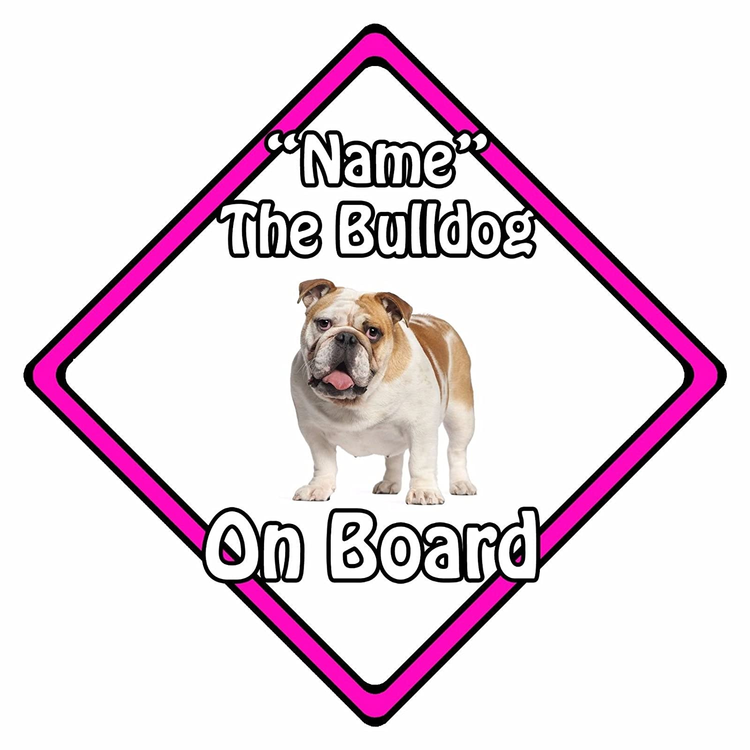 Personalised Dog On Board Car Safety Sign - Bulldog On Board Pink CarSignsDirect.com