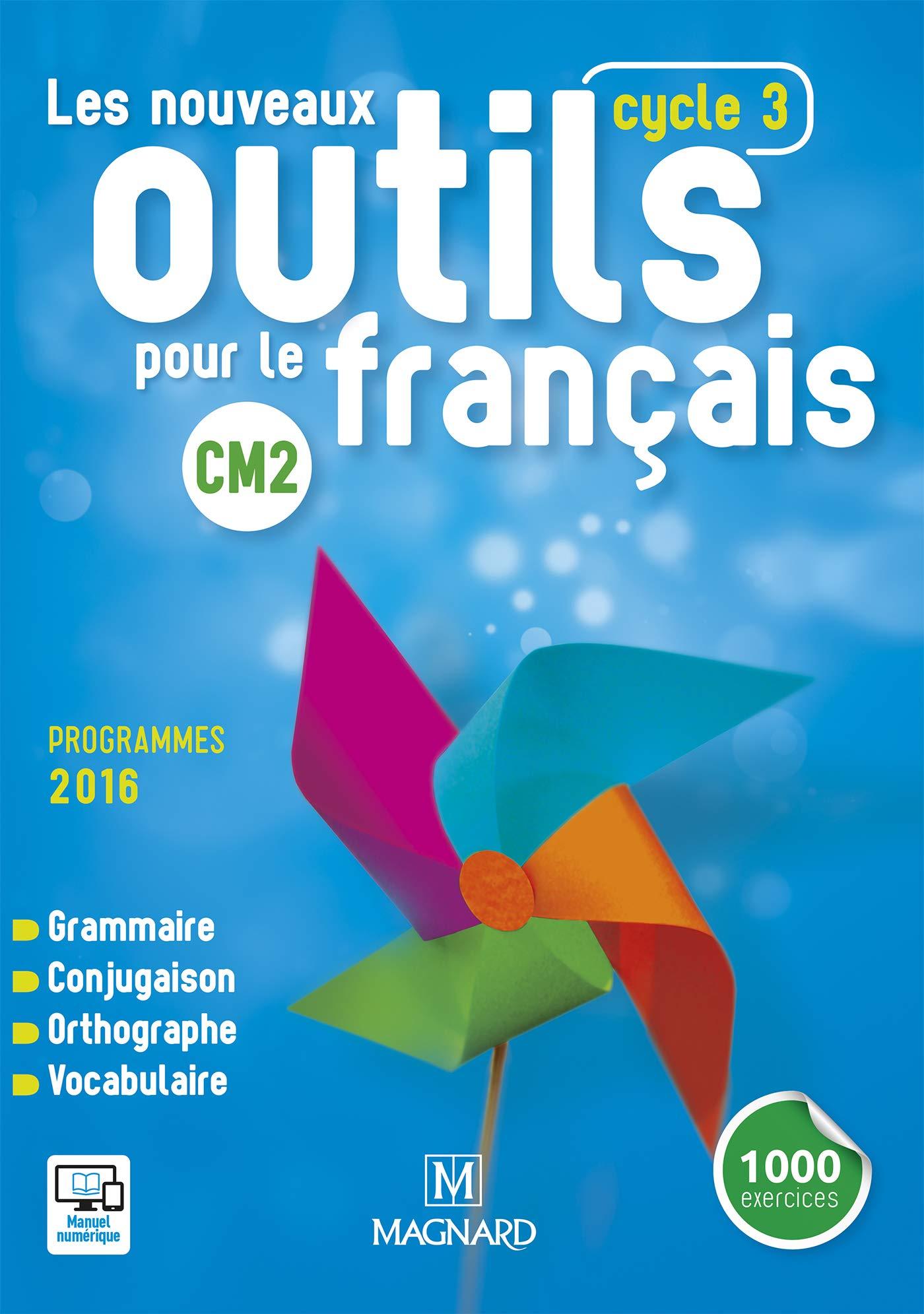 Nouveaux Outils Pour Le Francais Cm2 Livre De L Eleve 2016