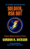 Soldier, Ask Not (Childe Cycle Book 3)