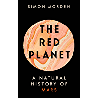 The Red Planet: A Natural History of Mars