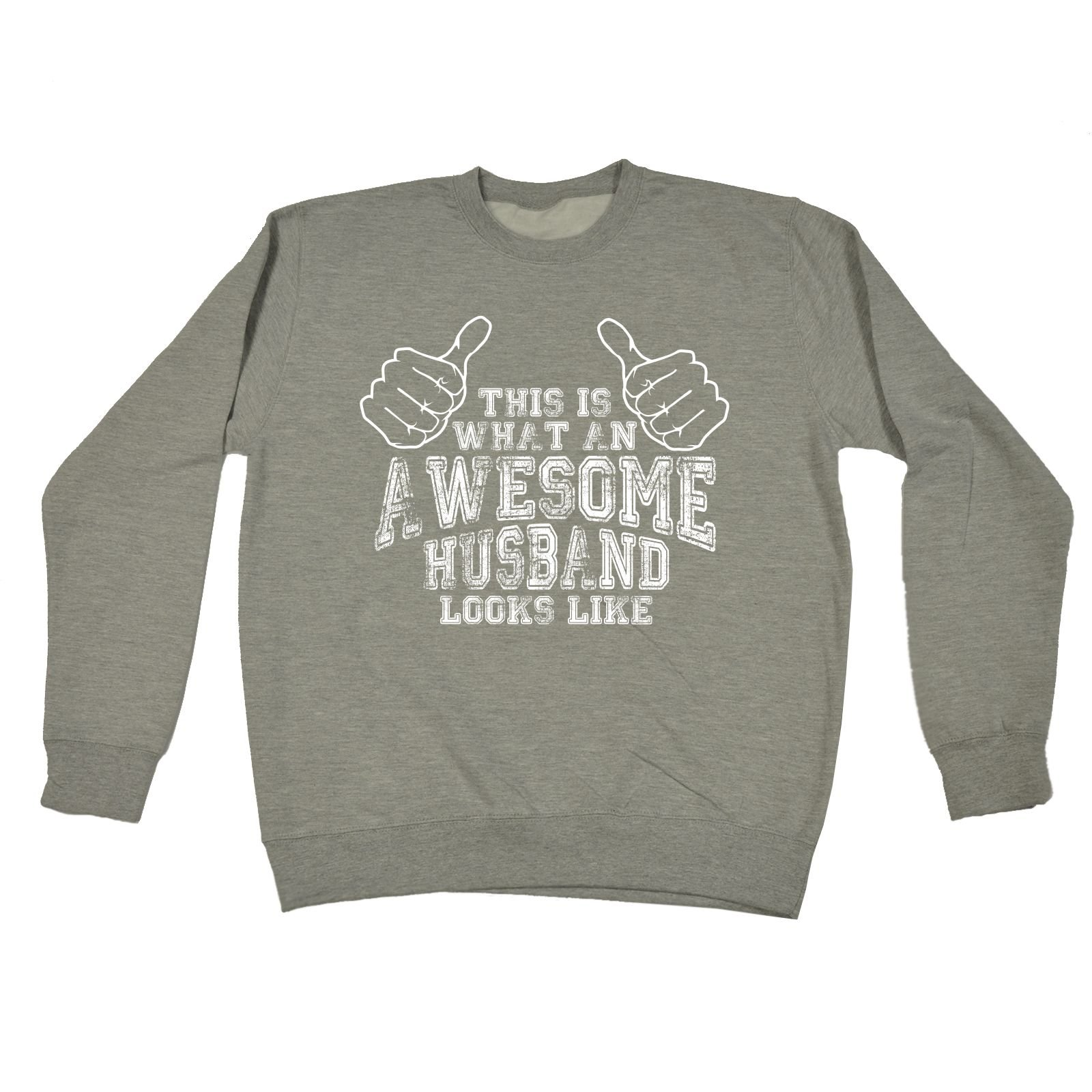 123t This Is What An Awesome Husband Looks Like Hubby Partner Married Man Marriage Wedding Newly Relationship Funny Sarcasm Humour Novelty Birthday Gift Christmas Present Ideas SWEATSHIRT by 123t (Image #1)