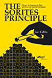The Sorites Principle: How to harness the power of perseverance (English Edition)