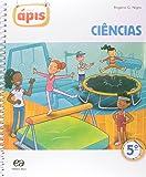 Projeto Ápis. Ciências - 5º ano