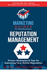 Reputation Management (Marketing Guides for Small Businesses) Kindle Edition