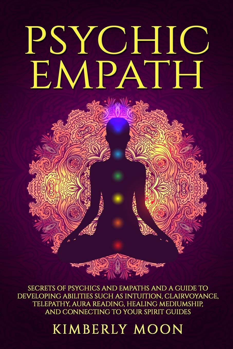 Psychic Empath: Secrets of Psychics and Empaths and a Guide