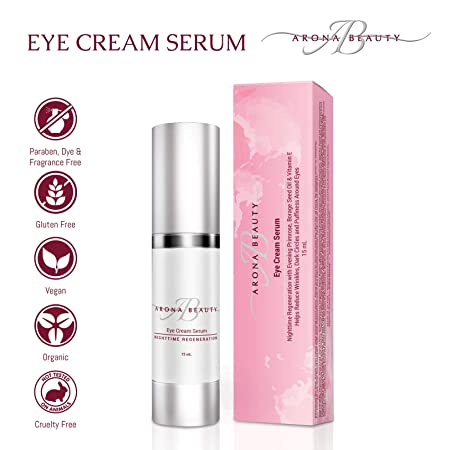 Arona Beauty Eye Cream Serum Anti-Aging Wrinkle Skin Care For Elasticity, Firmness, Fine Lines, Age Spots, Dark Circles Puffiness Organic Ingredients Fragrance, Dye Cruelty Free 15mL