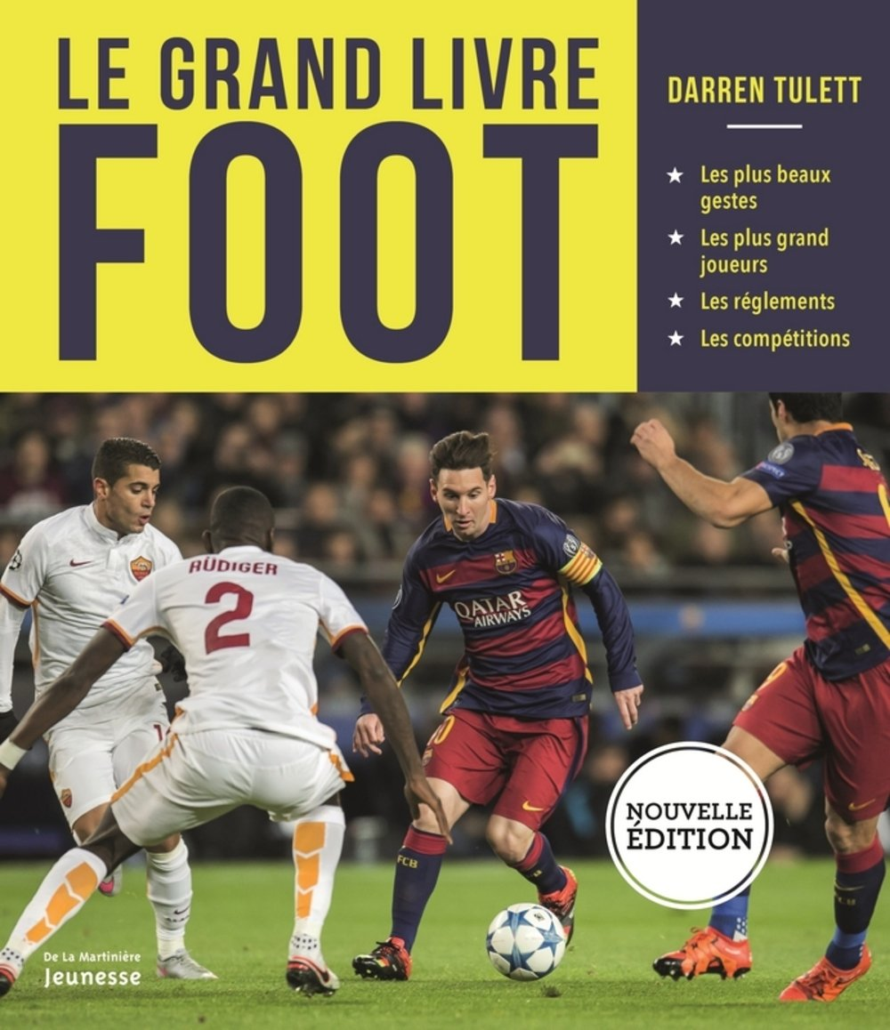 Le Grand Livre Foot Darren Tulett 9782732477954 Amazon
