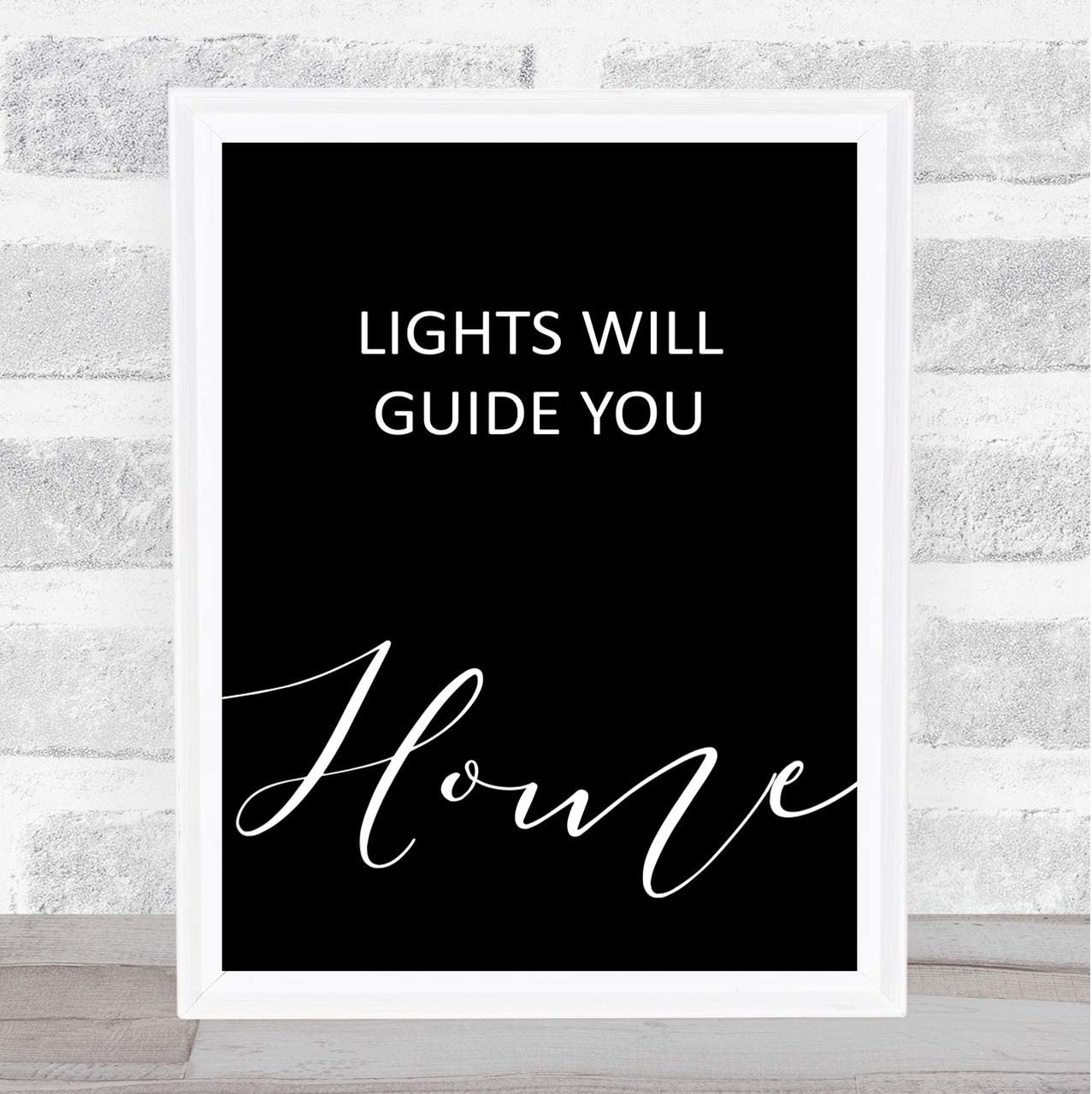 Black Lights Will Guide You Home Song Lyric Art Music Quote Gift Poster Print