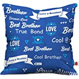 indibni MicroSatin, Fibre, Cotton Best Bhaiya True Bond Quote Printed Cushion Cover with Filler (Blue and Yellow)