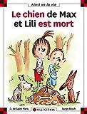 Le chien de Max et Lili est mort - tome 71 (71)