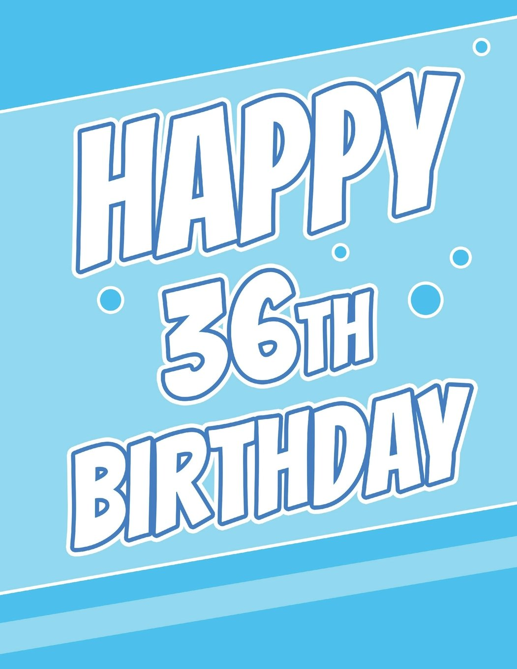 """Happy 36th Birthday: Discreet Internet Website Password Journal or Organizer, Birthday Gifts for 36 Year Old Women or Men, Sister or Brother, Husband ... Large Print Book, Size 8 1/2"""" x 11"""" pdf epub"""
