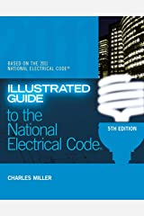 Illustrated Guide to the NEC (Illustrated Guide to the National Electrical Code (NEC)) Kindle Edition