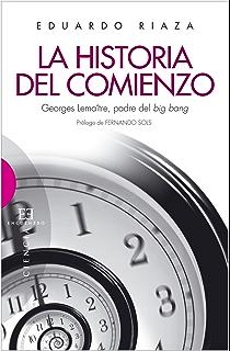 La historia del comienzo (Spanish Edition)