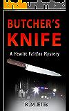 Butcher's Knife ~ a Hewitt Fairfax Mystery: a brief retirement (Hewitt Fairfax Mysteries Book 1)