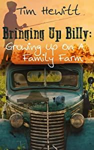 Bringing up Billy: Growing up on a Family Farm