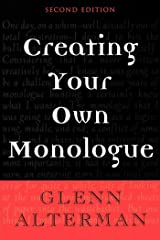 Creating Your Own Monologue Paperback