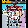 Raspberry Sassafras - The Famous Flying Cow