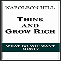 Think and Grow Rich: The Original Classic