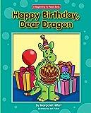 Happy Birthday, Dear Dragon (Beginning-to-Read: Dear Dragon)