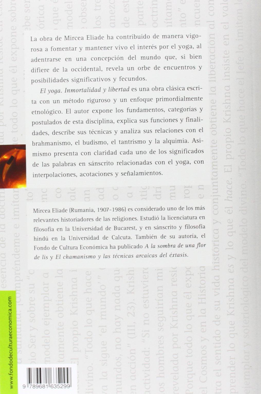 Yoga, El - Inmortalidad y Libertad (Spanish Edition): Mircea ...
