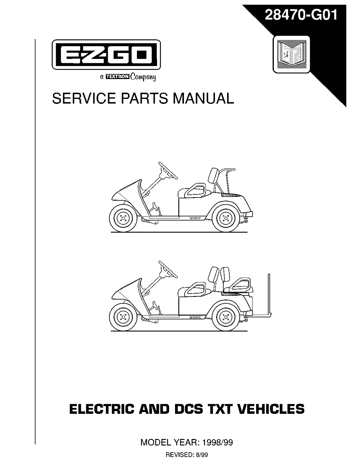 Amazon.com : EZGO 28470G01 1998-1999 Service Parts Manual for TXT Electric  Golf Vehicles : Garden & Outdoor
