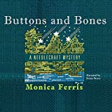 Buttons and Bones: The Needlecraft Mysteries, book 14
