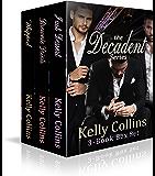The Decadent Series