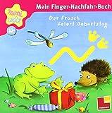 Miniwelt: Mein Finger-Nachfahr-Buch. Der Frosch feiert Geburtstag