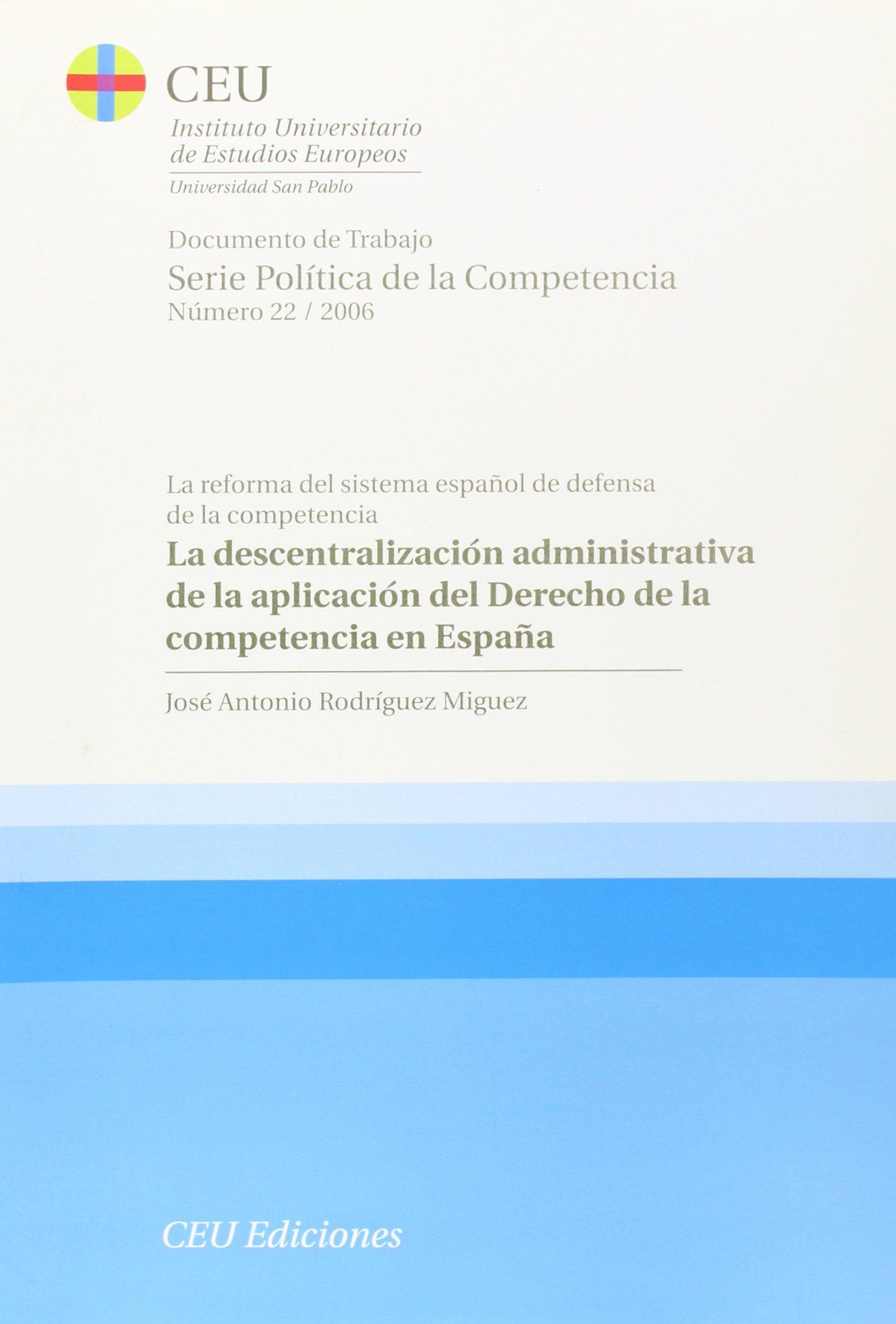 La descentralización administrativa de la aplicación del Derecho ...