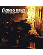If You Can't Stand the Heat...Live in Concert