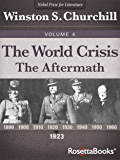 The World Crisis: The Aftermath (Winston S. Churchill World Crisis Collection Book 4) (English Edition)