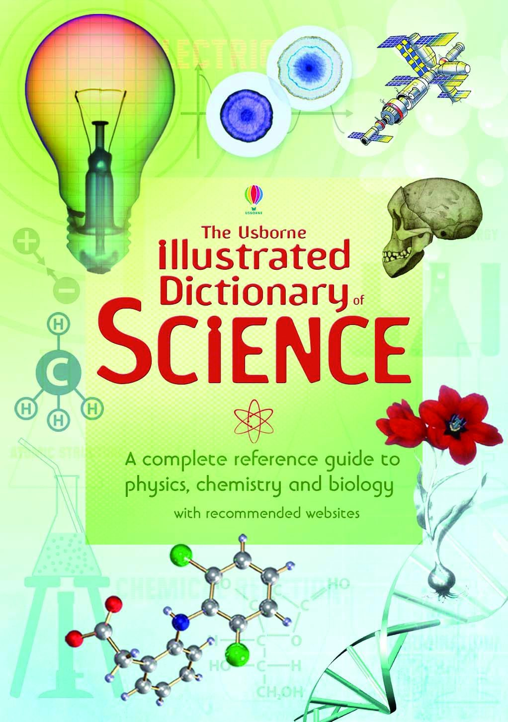 The Usborne Illustrated Dictionary of Science. (Illustrated dictionaries)