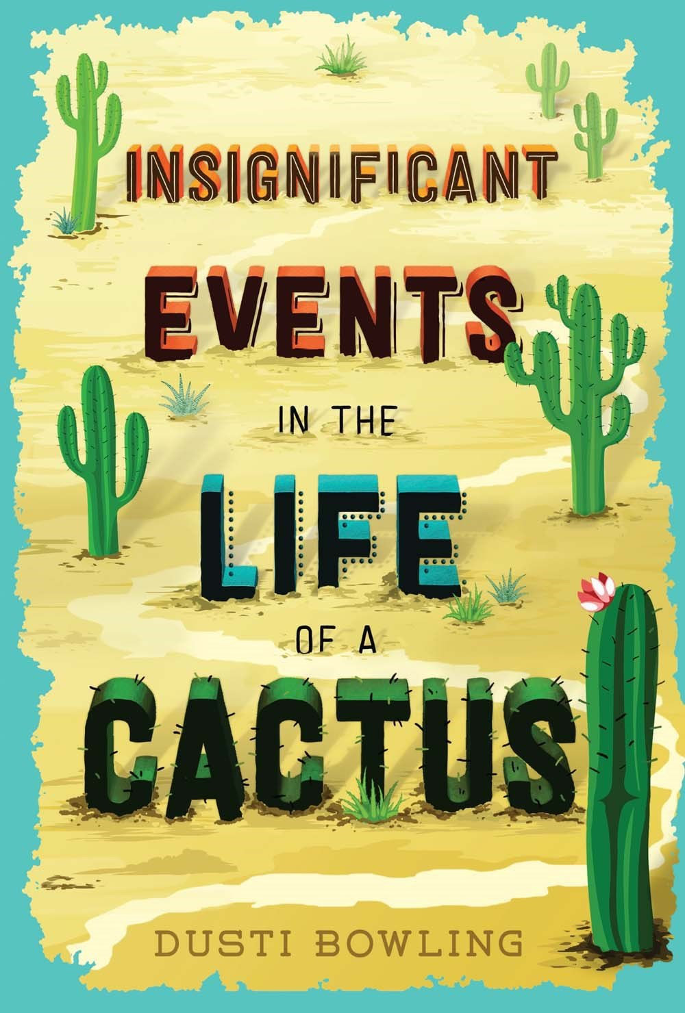 Image result for insignificant events in the life of a cactus