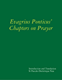 Evagrius Ponticus' Chapters on Prayer